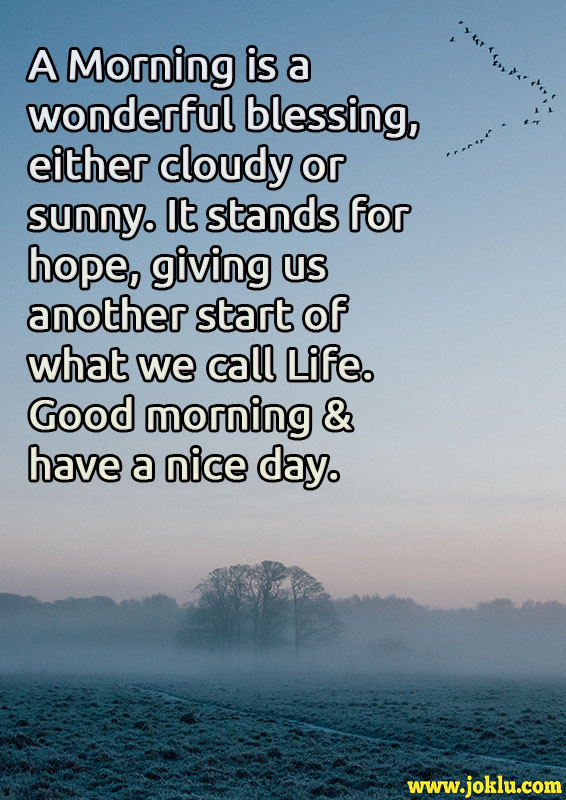 A morning is a wonderful blessing good morning message in English
