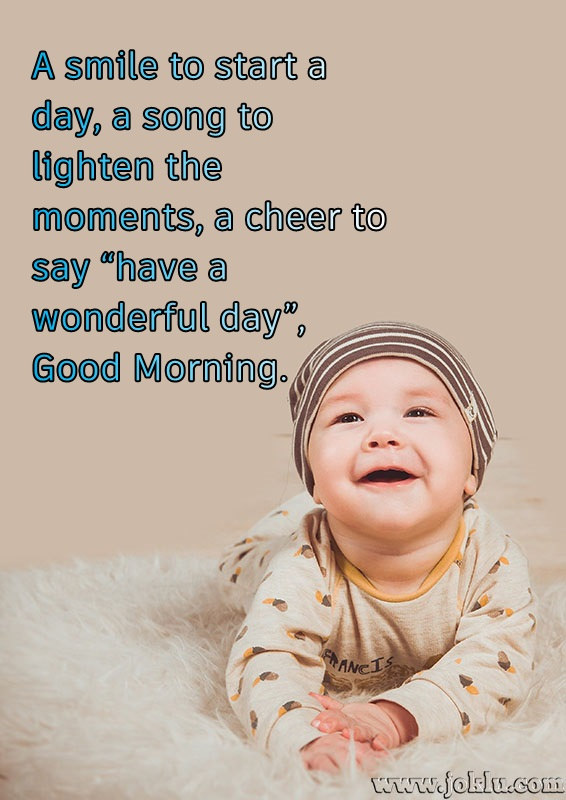 A smile to start a day good morning message in English