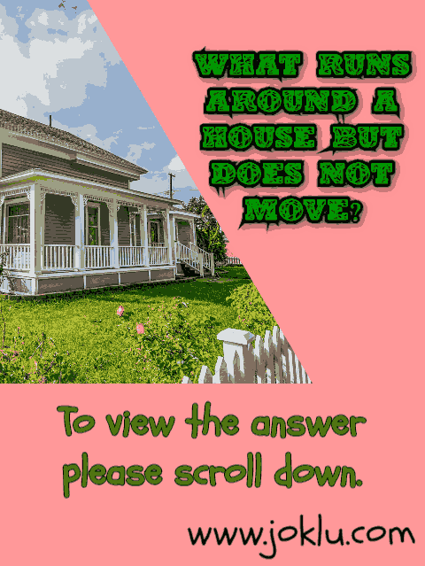 Around house riddle