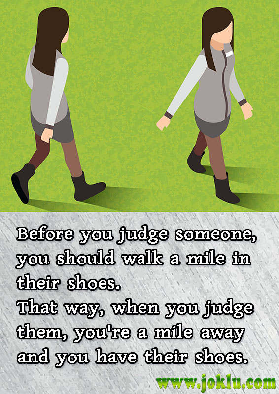 Before you judge someone funny quote in English