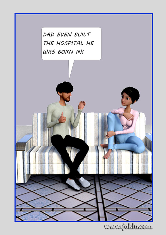 Built the hospital incredible dad joke in English