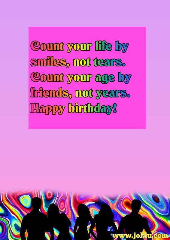 Count your life by smiles happy birthday message in English