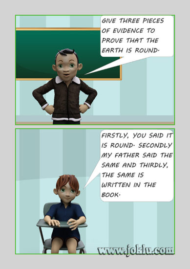 Earth is round proved by three facts joke in English
