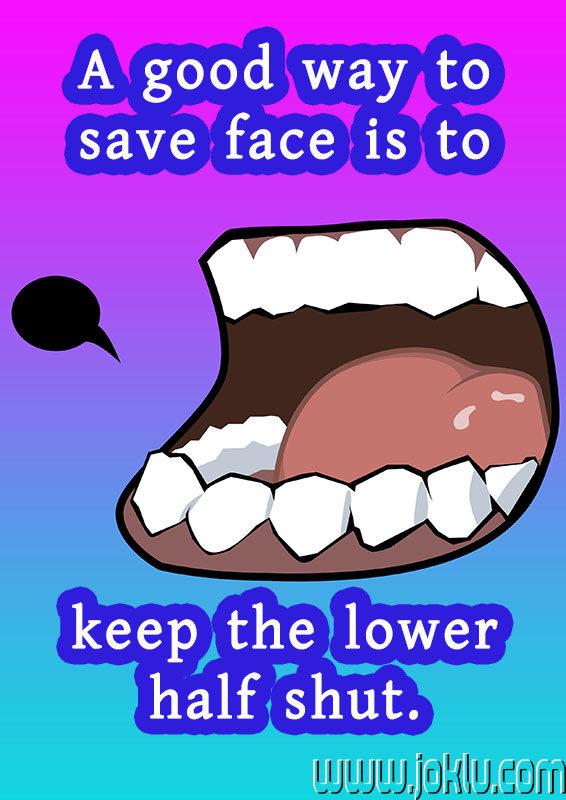 Good way to save face short joke in English