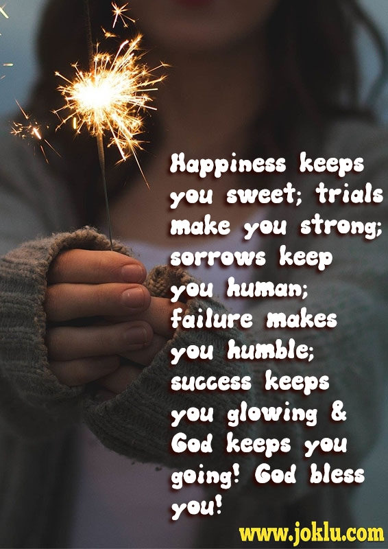 Happiness keeps you sweet inspirational message in English