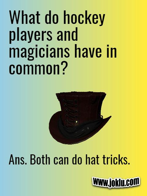 Hockey players and magicians short joke