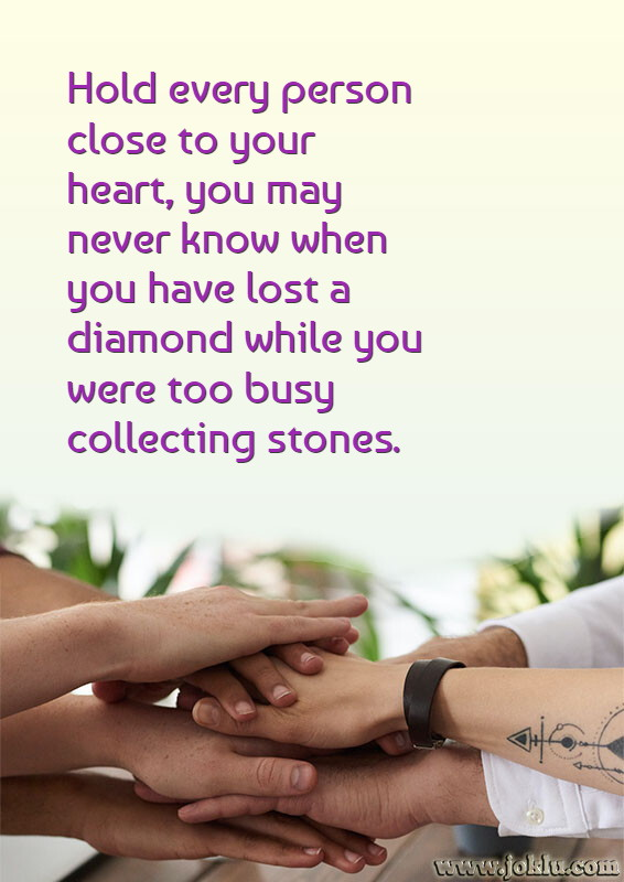 Hold every person close to your heart relationship message in English