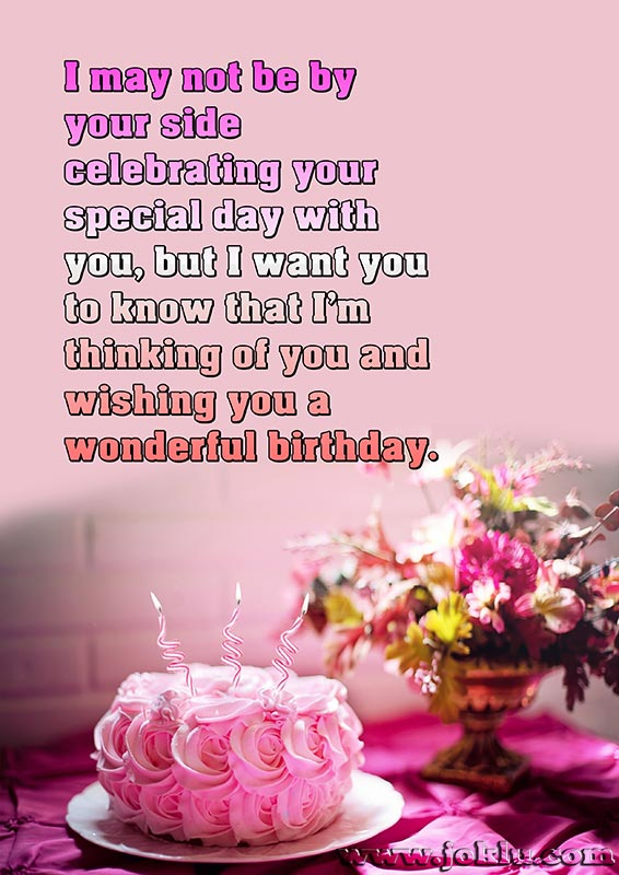 I may not be by your side celebrating happy birthday message in English