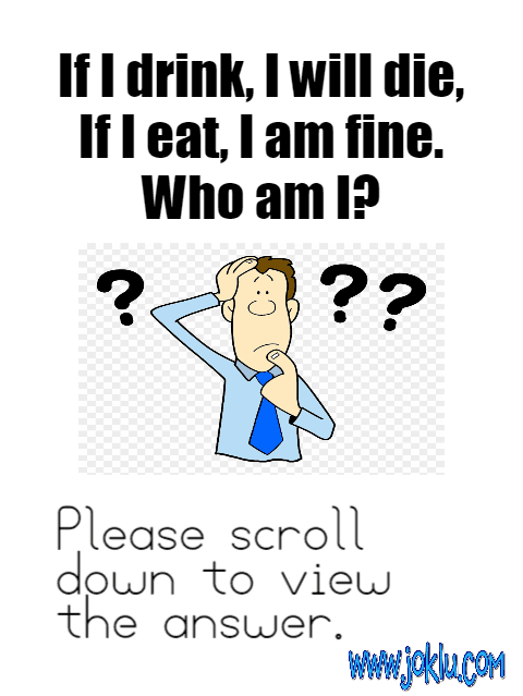 If I drink I will die riddle