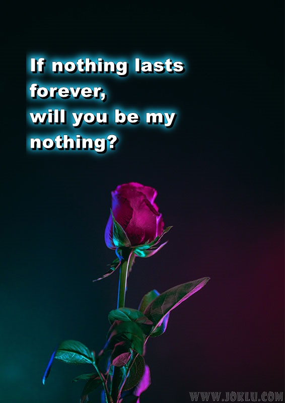 If nothing lasts forever love message in English
