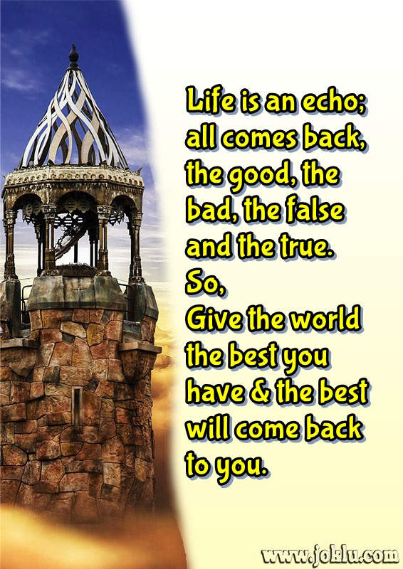 Life is an echo friendship message in English