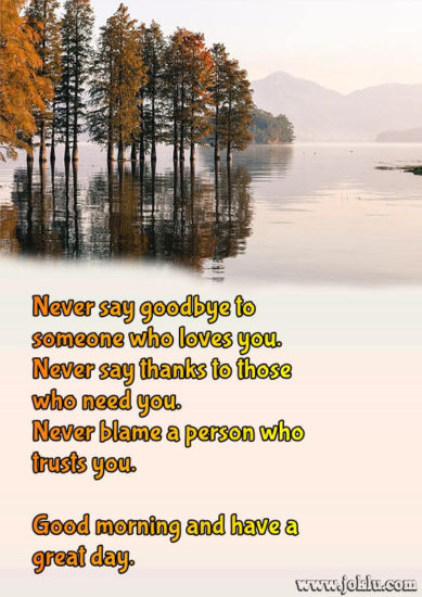 Never say goodbye good morning message in English