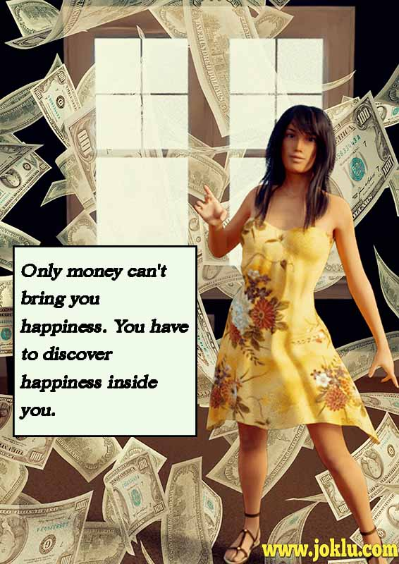 Only money cant bring you happiness inspirational quote in English