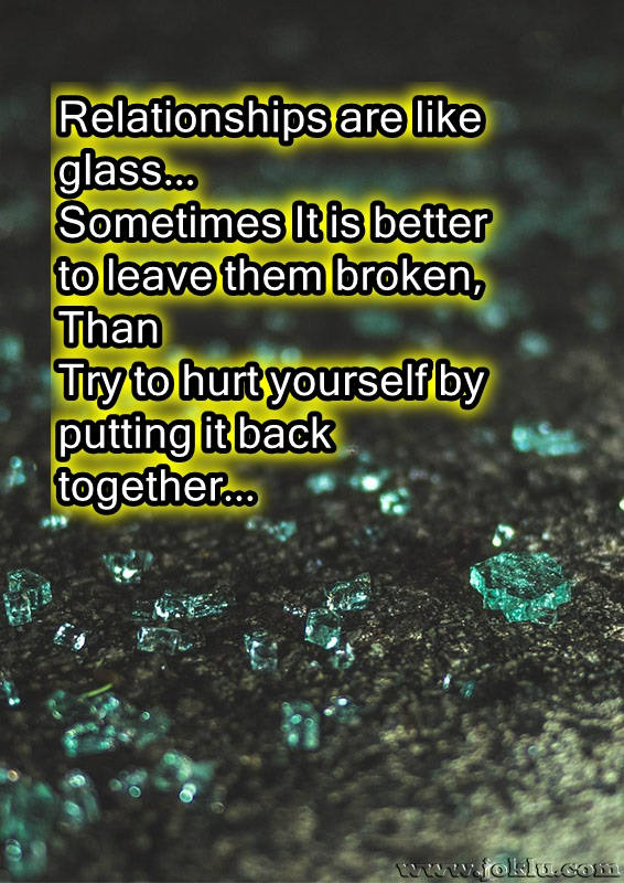 Relationships are like glass break up message in English
