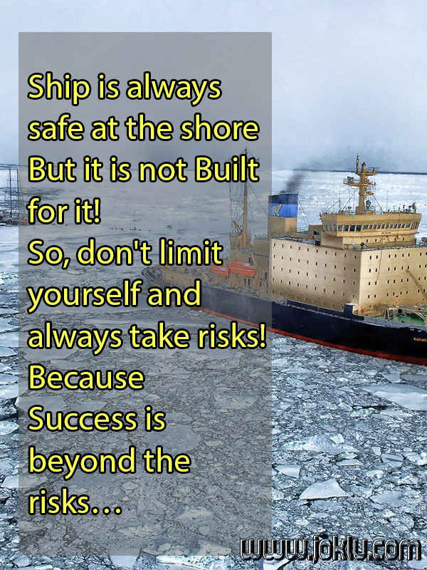 Ship is always safe inspirational quote in English