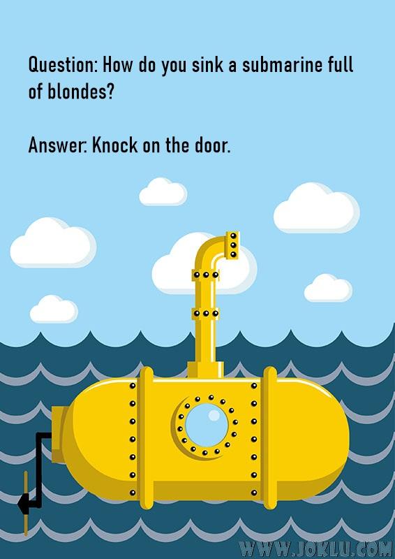 Sink a submarine blonde short joke in English
