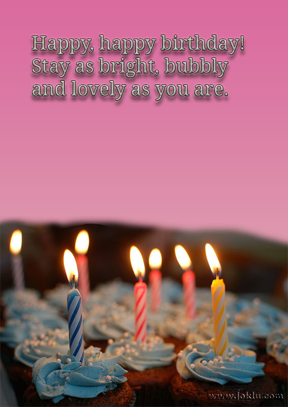 Stay as bright happy birthday message in English