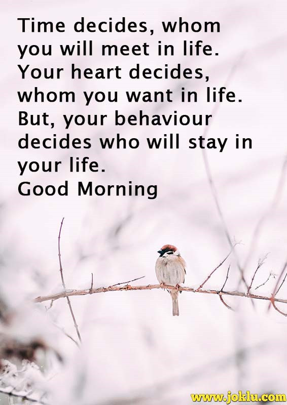 Time decides whom you will meet good morning message in English