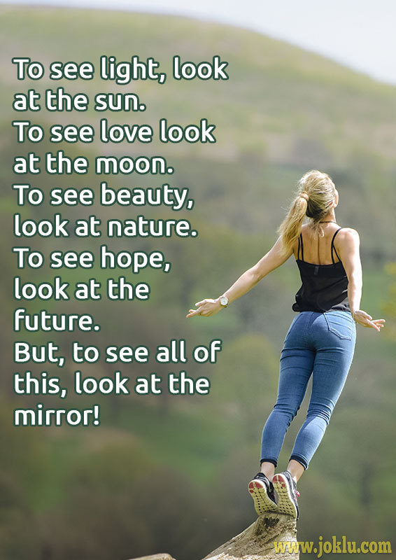 To see light inspirational message in English