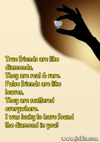 True friends are like diamonds friendship message in English
