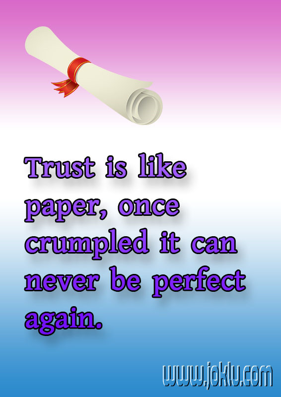 Trust is like paper inspirational quote in English